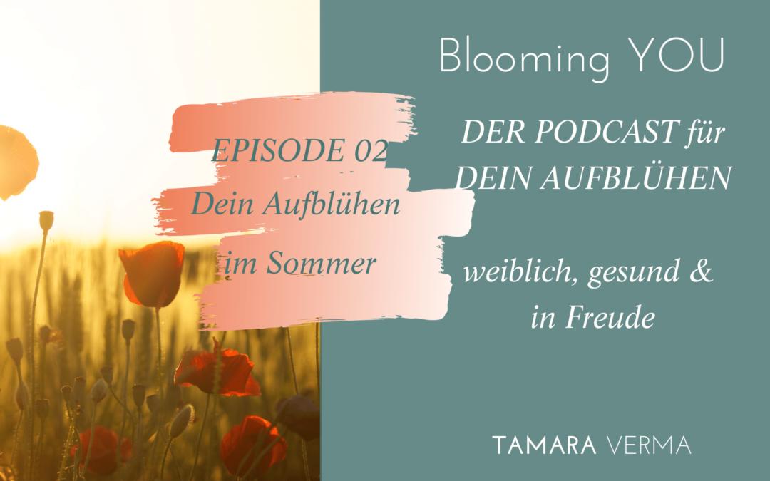 PE 02 | Blooming Summer – für dein Aufblühen im Sommer
